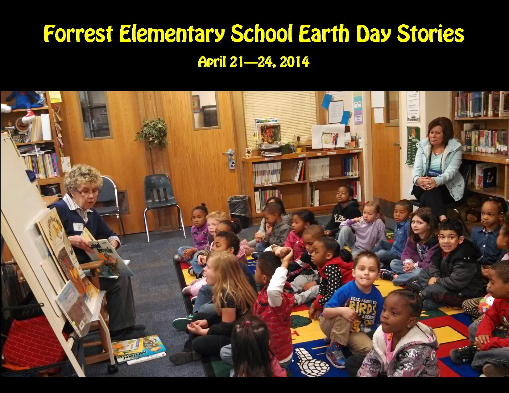 4-21-14 Forrest Earth Day Stories